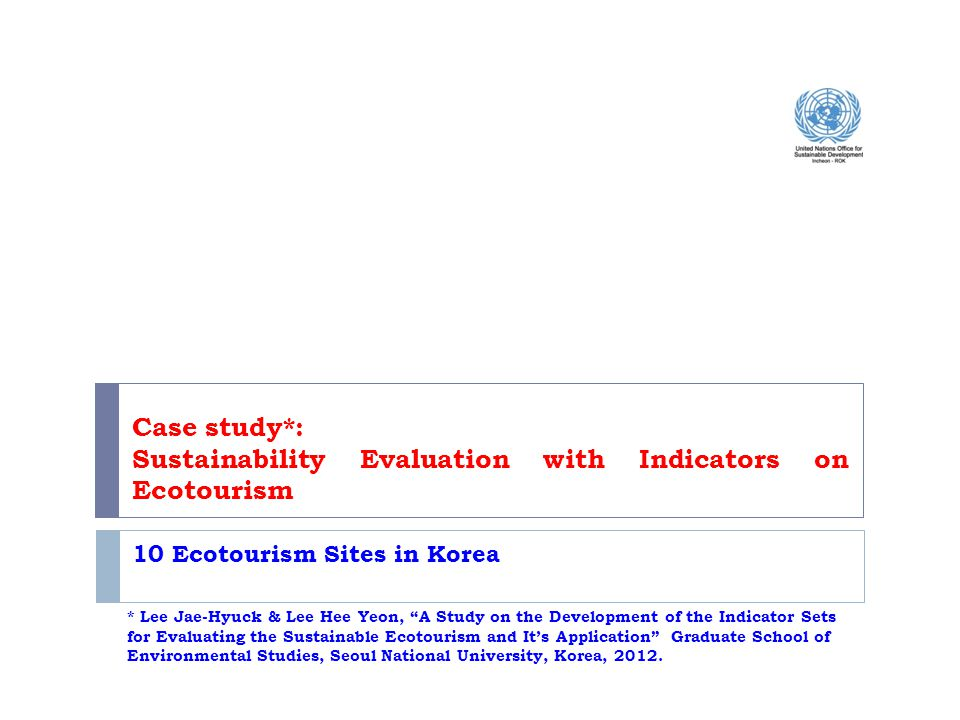 Sustainability Evaluation with Indicators on Ecotourism