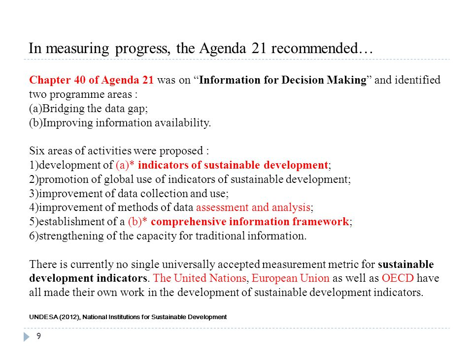 In measuring progress, the Agenda 21 recommended…