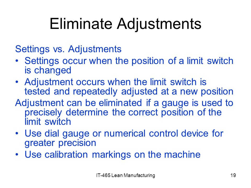 Eliminate Adjustments