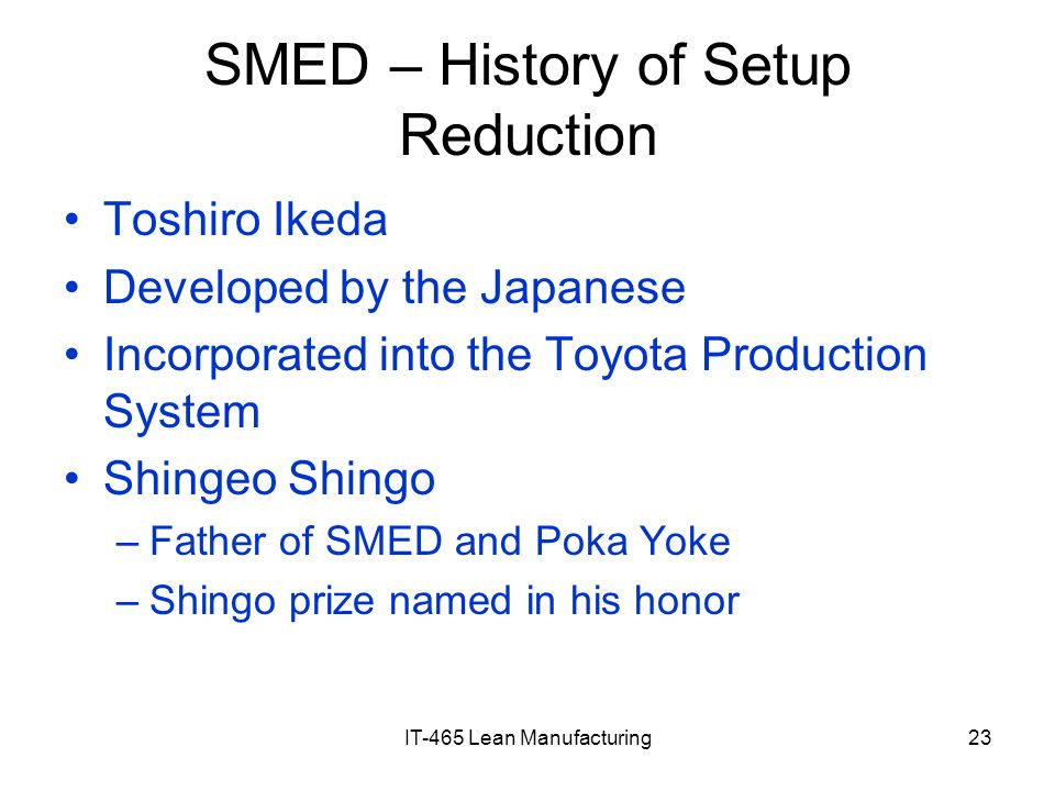 SMED – History of Setup Reduction
