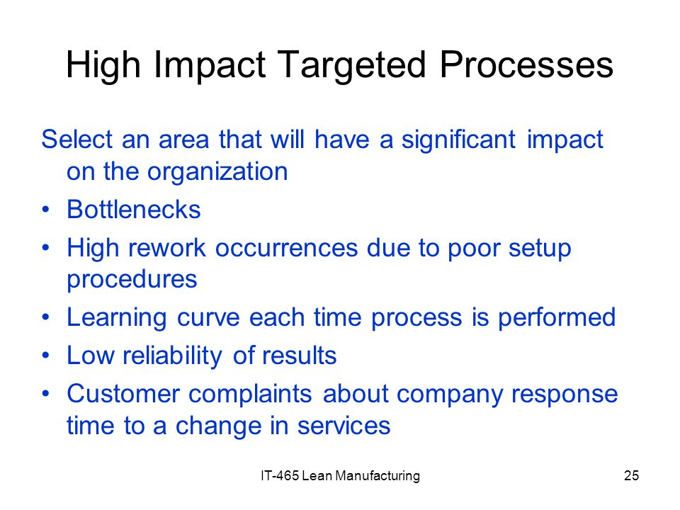 High Impact Targeted Processes