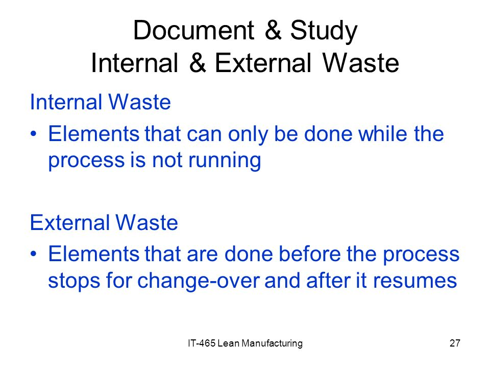 Document & Study Internal & External Waste