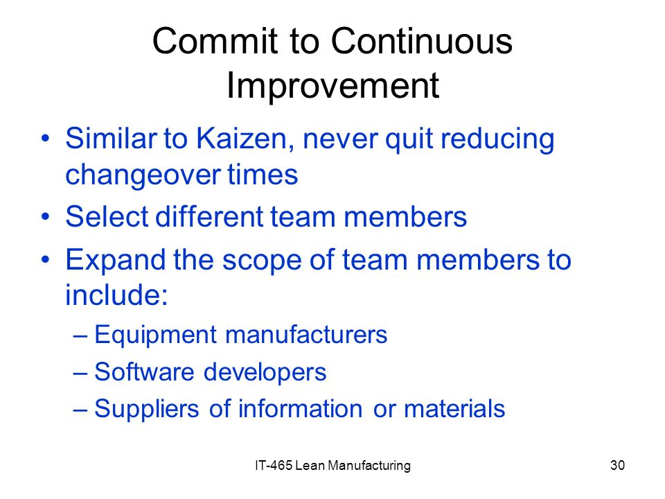 Commit to Continuous Improvement