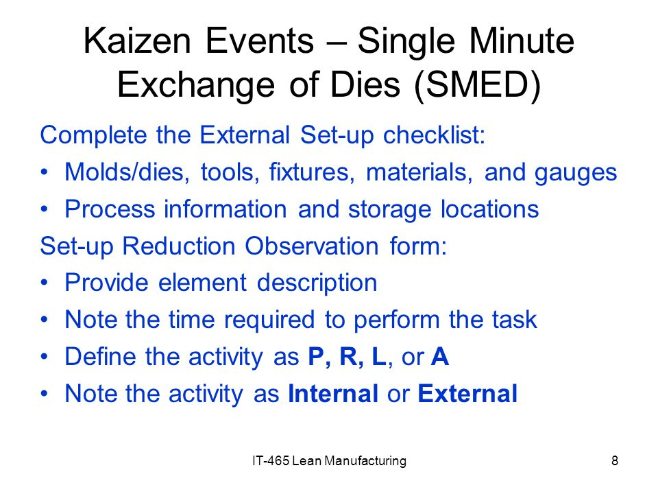 Kaizen Events – Single Minute Exchange of Dies (SMED)