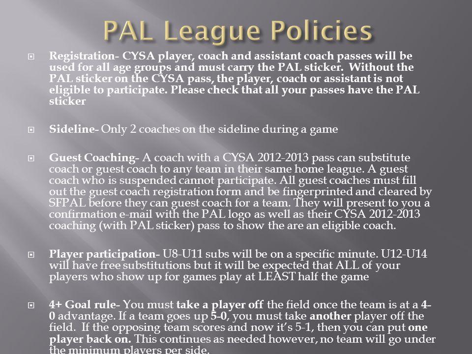 PAL League Policies