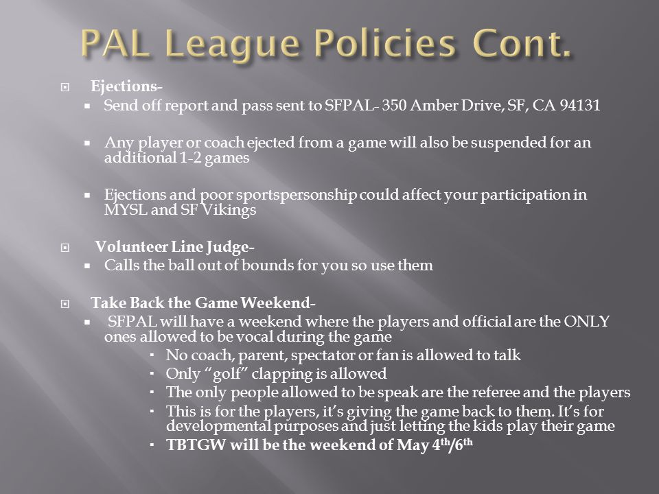 PAL League Policies Cont.