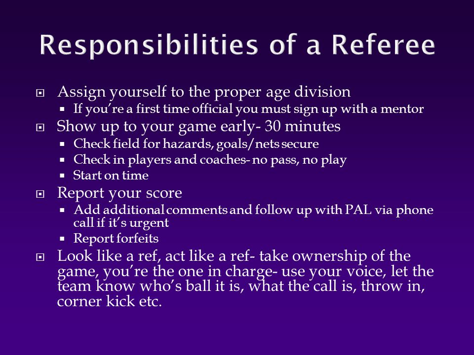 Responsibilities of a Referee