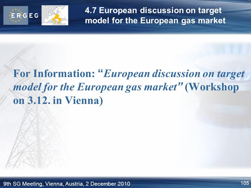 4.7 European discussion on target model for the European gas market