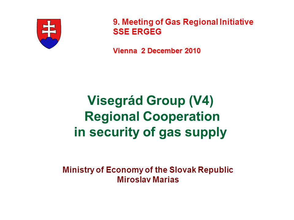 Visegrád Group (V4) Regional Cooperation in security of gas supply