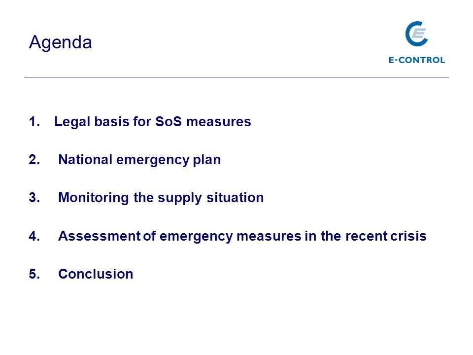 Agenda Legal basis for SoS measures National emergency plan