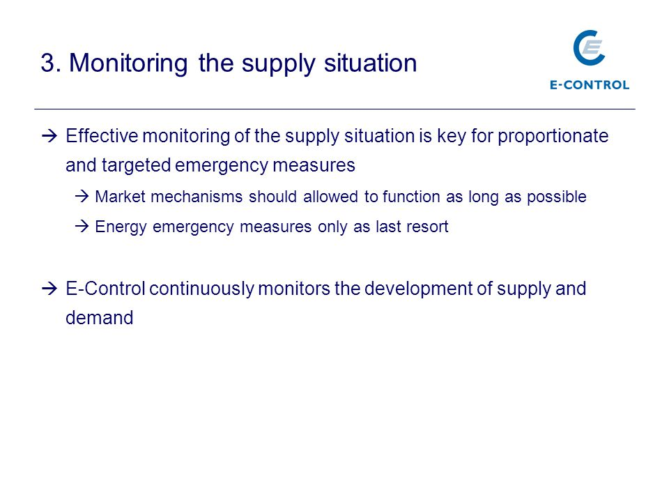 3. Monitoring the supply situation