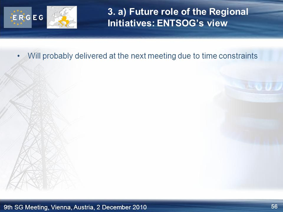 3. a) Future role of the Regional Initiatives: ENTSOG's view