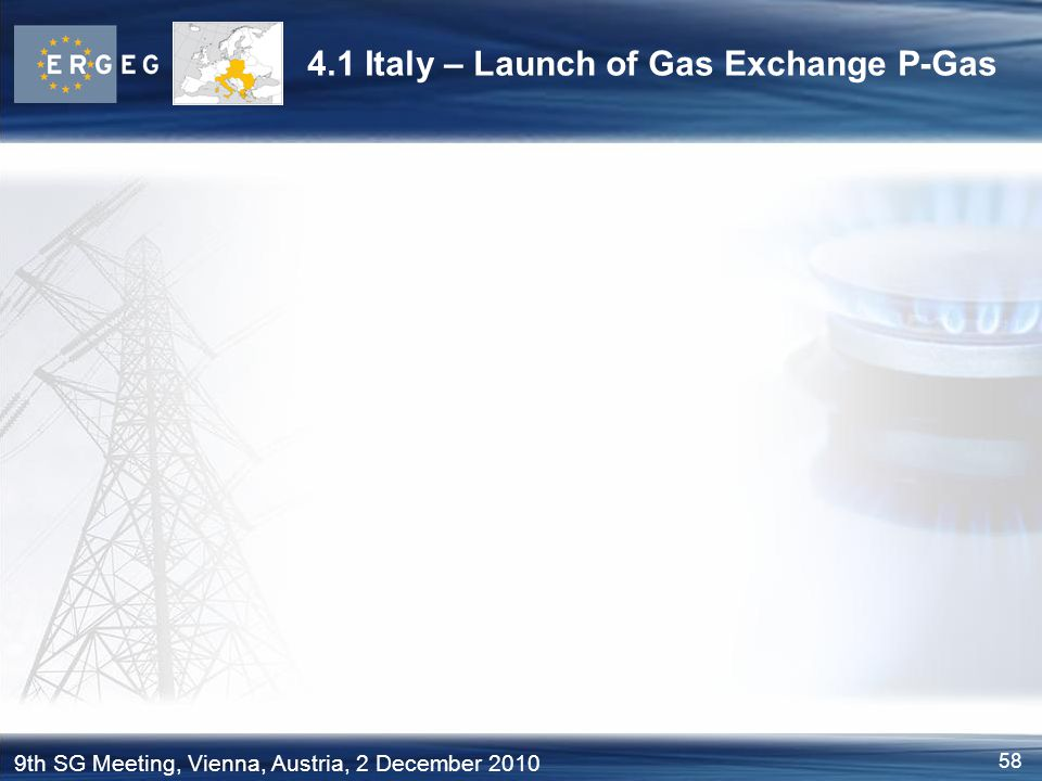 4.1 Italy – Launch of Gas Exchange P-Gas