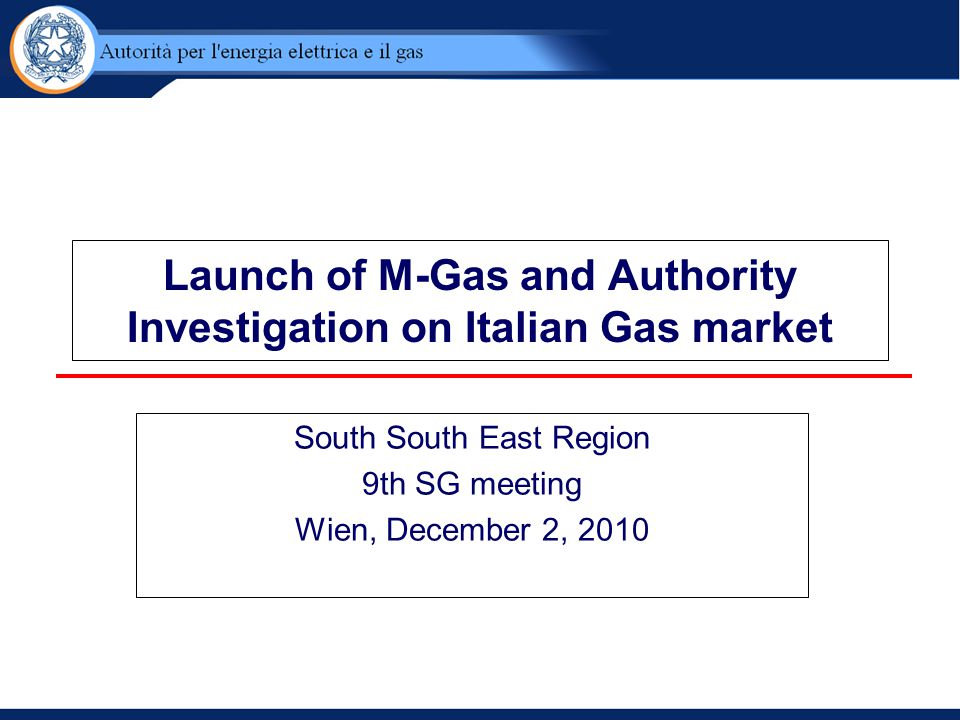 Launch of M-Gas and Authority Investigation on Italian Gas market