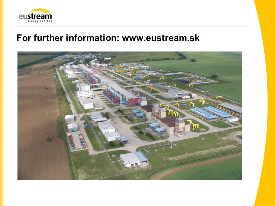 For further information: www.eustream.sk