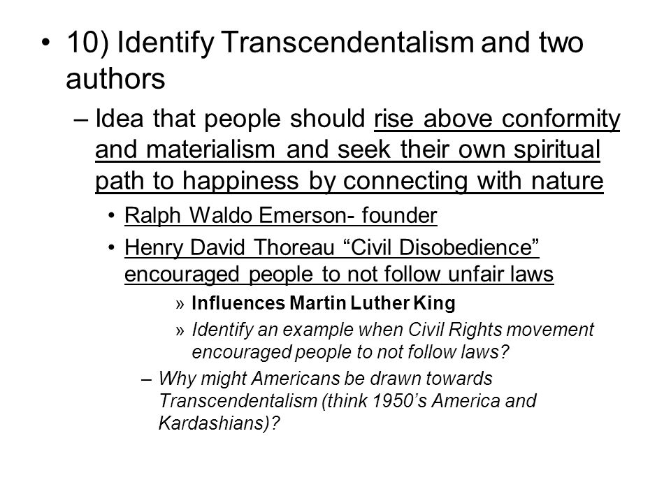 10) Identify Transcendentalism and two authors