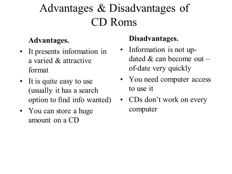 Advantages & Disadvantages of CD Roms