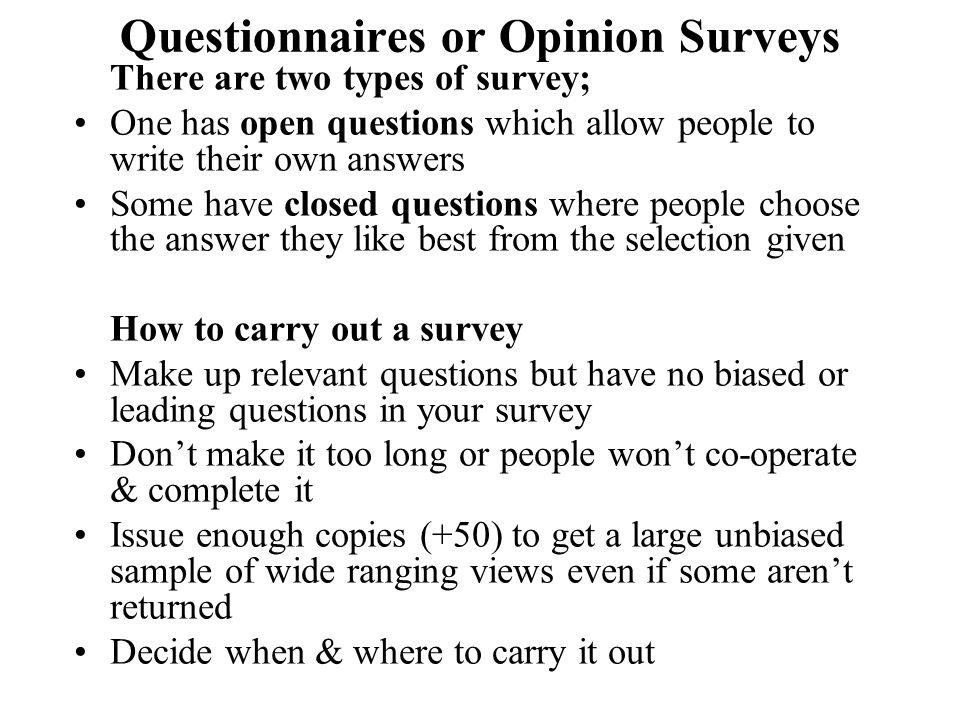 Questionnaires or Opinion Surveys