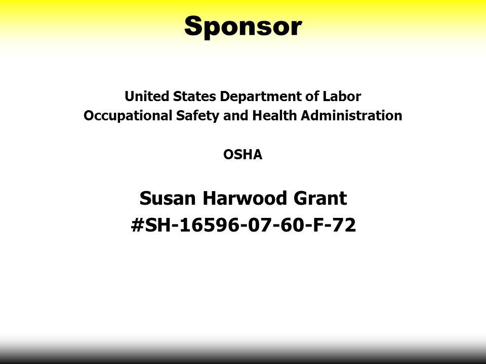Sponsor Susan Harwood Grant #SH-16596-07-60-F-72
