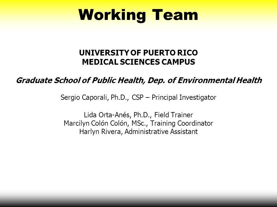 Working Team UNIVERSITY OF PUERTO RICO MEDICAL SCIENCES CAMPUS