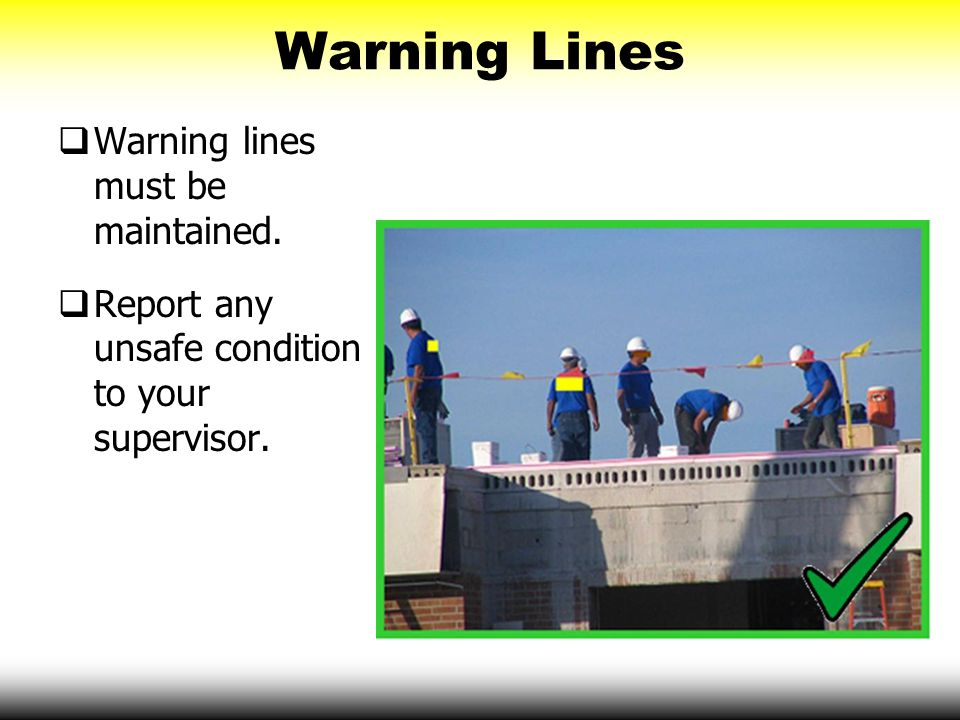 Warning Lines Warning lines must be maintained.