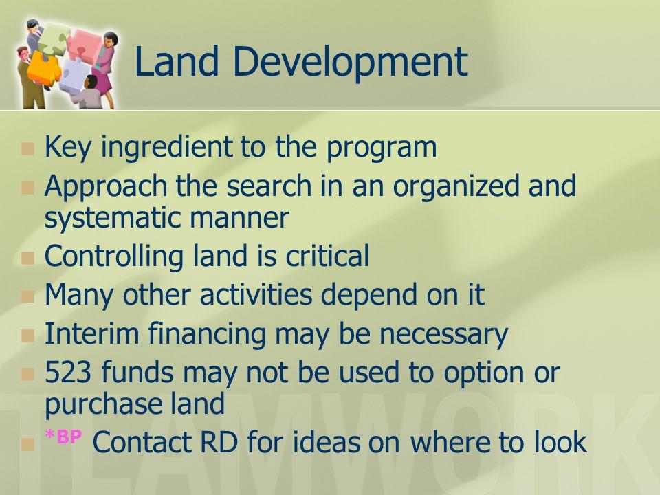 Land Development Key ingredient to the program