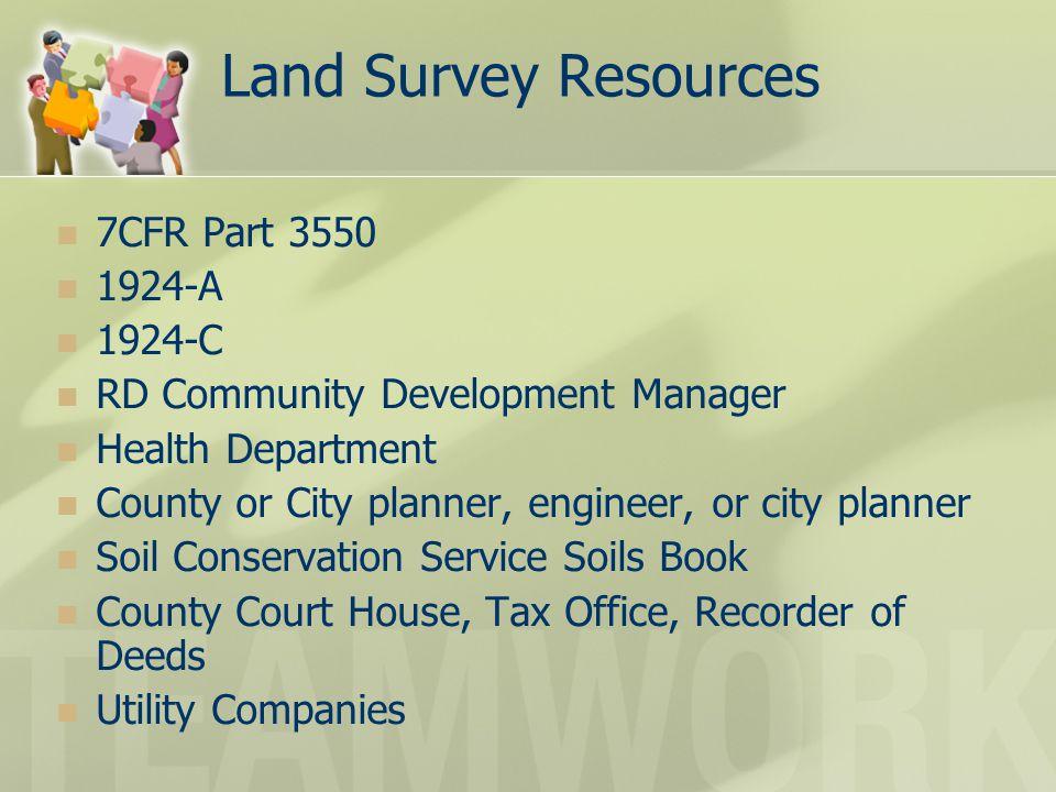 Land Survey Resources 7CFR Part 3550 1924-A 1924-C