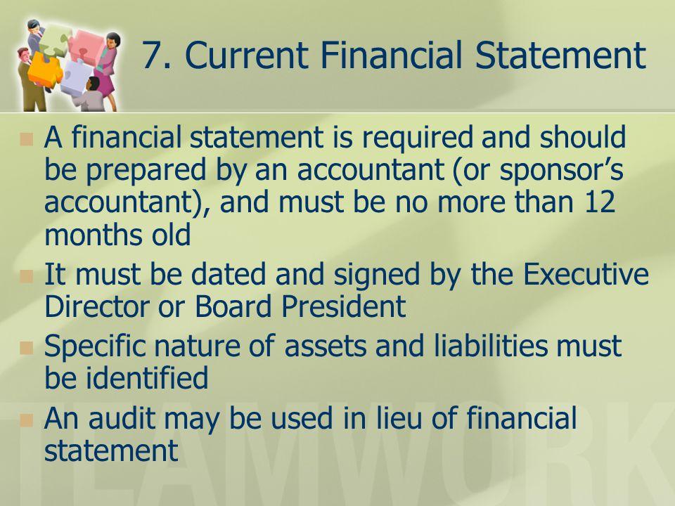 7. Current Financial Statement
