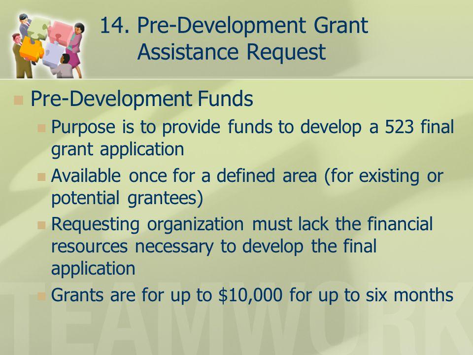 14. Pre-Development Grant Assistance Request