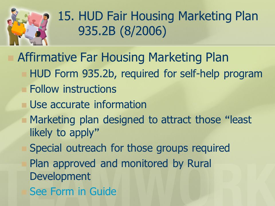 15. HUD Fair Housing Marketing Plan 935.2B (8/2006)