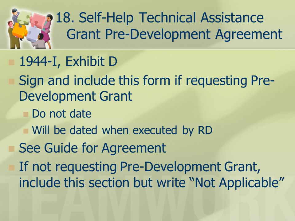 18. Self-Help Technical Assistance Grant Pre-Development Agreement