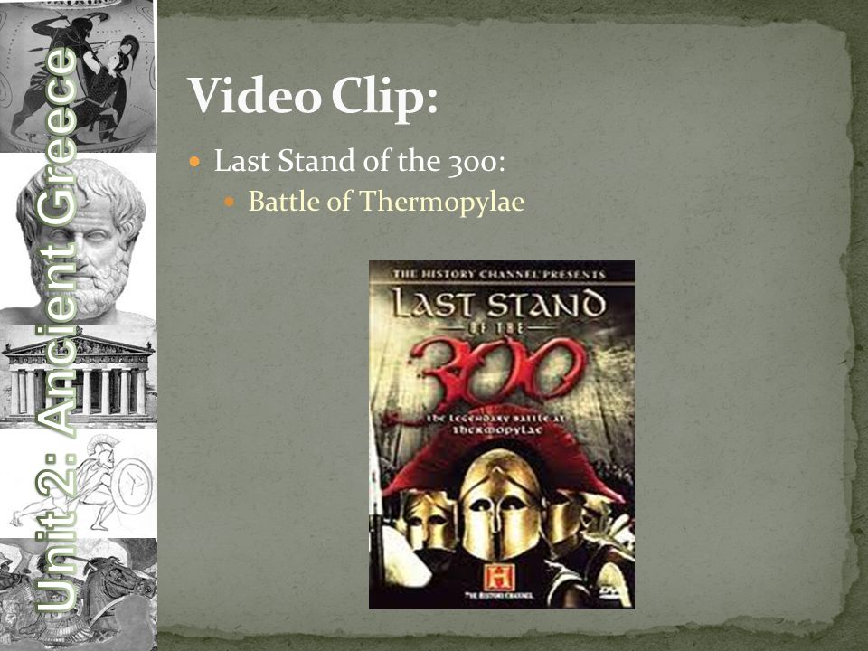 Video Clip: Last Stand of the 300: Battle of Thermopylae