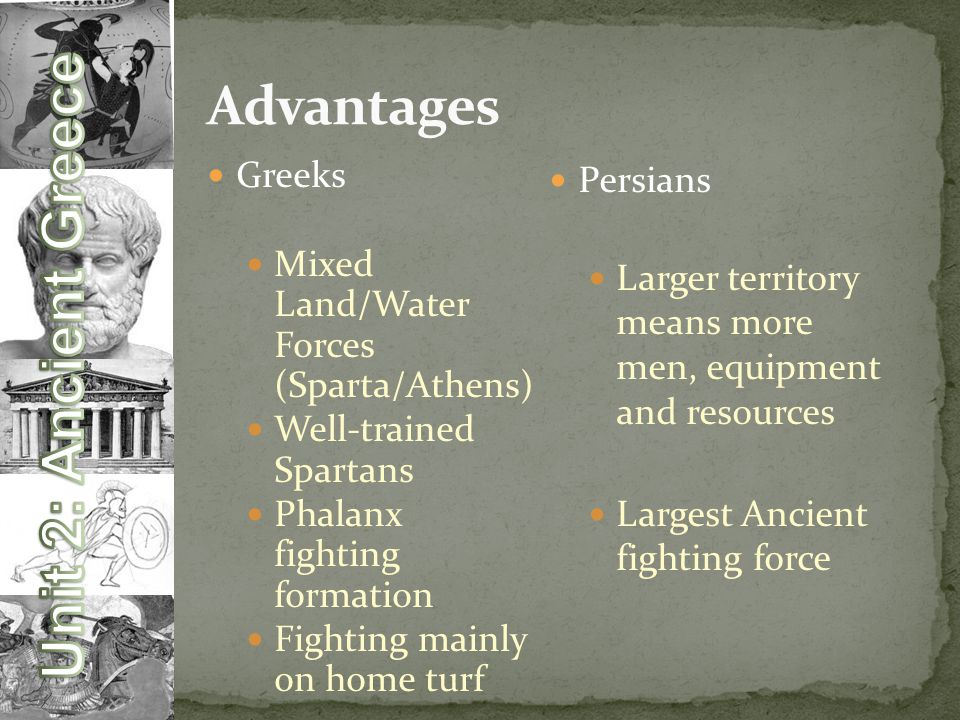 Advantages Greeks Mixed Land/Water Forces (Sparta/Athens)