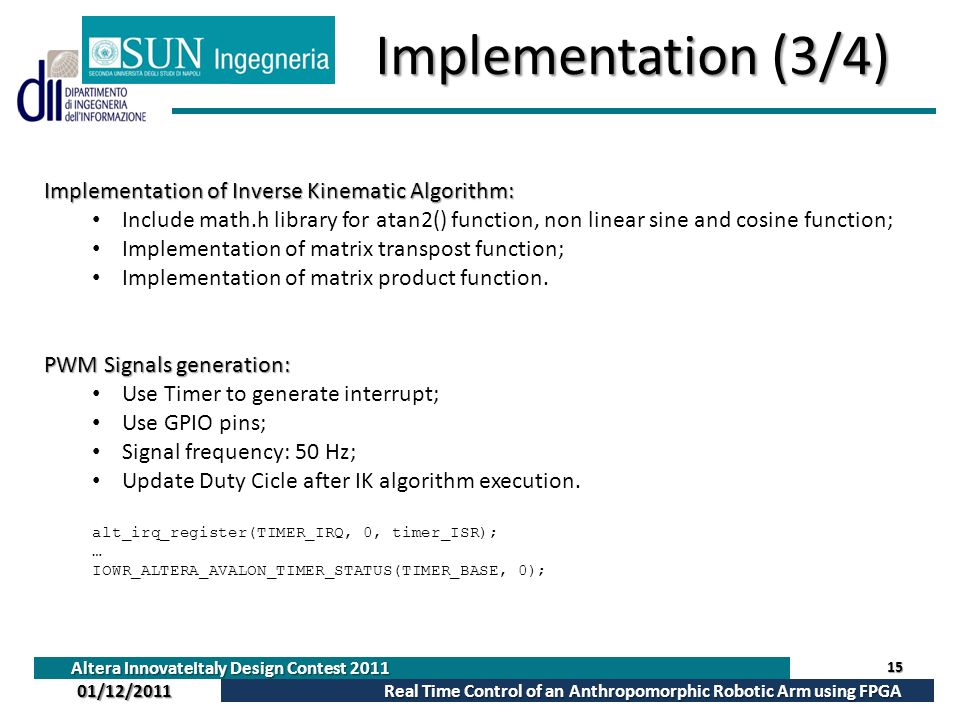 Implementation (3/4) Implementation of Inverse Kinematic Algorithm: