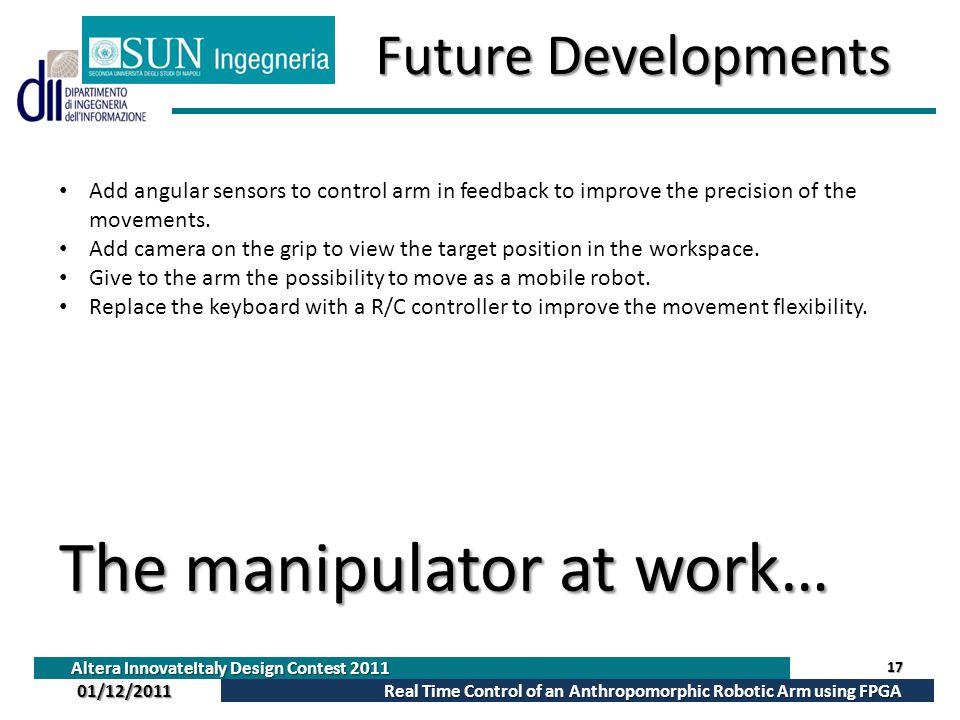 The manipulator at work…