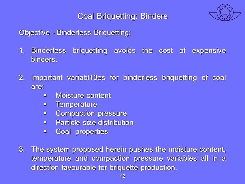 Coal Briquetting: Binders