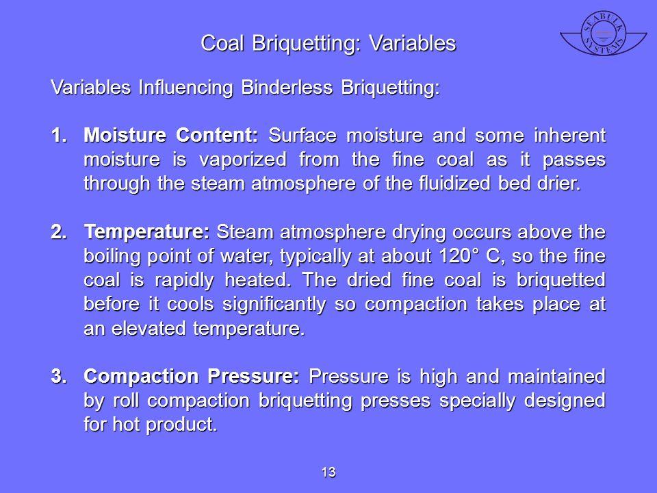 Coal Briquetting: Variables