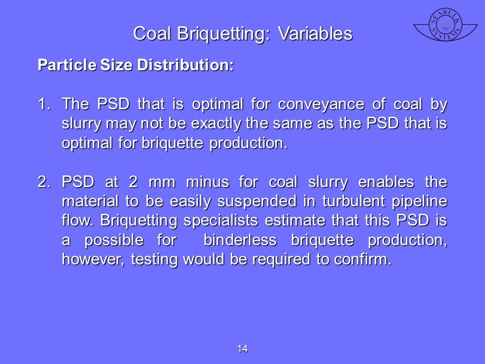Coal Briquetting: Variables