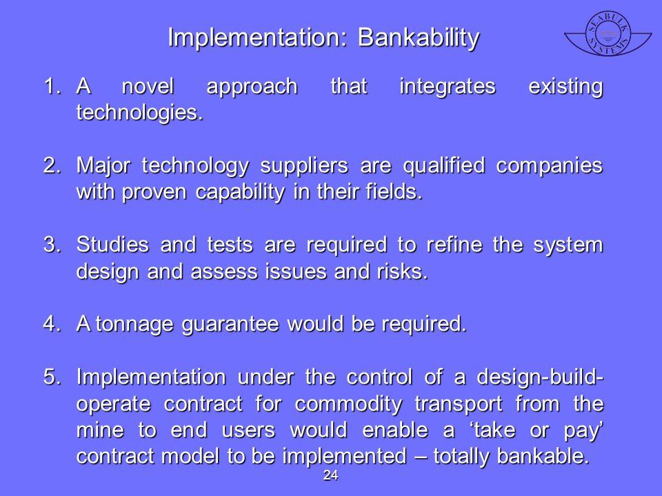 Implementation: Bankability