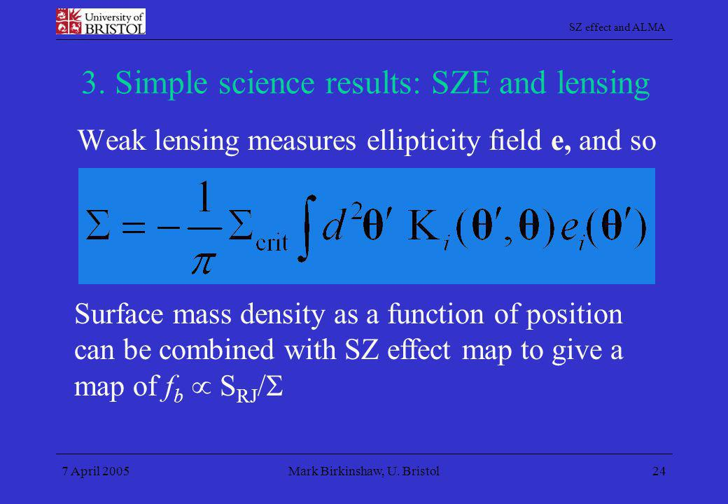 3. Simple science results: SZE and lensing