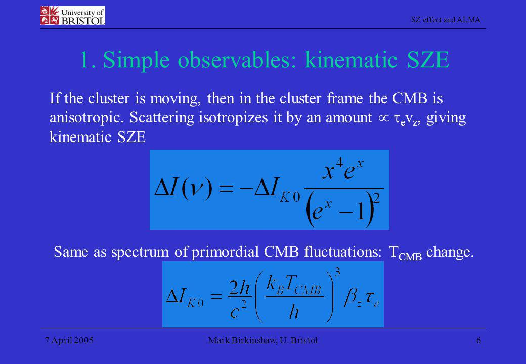 1. Simple observables: kinematic SZE