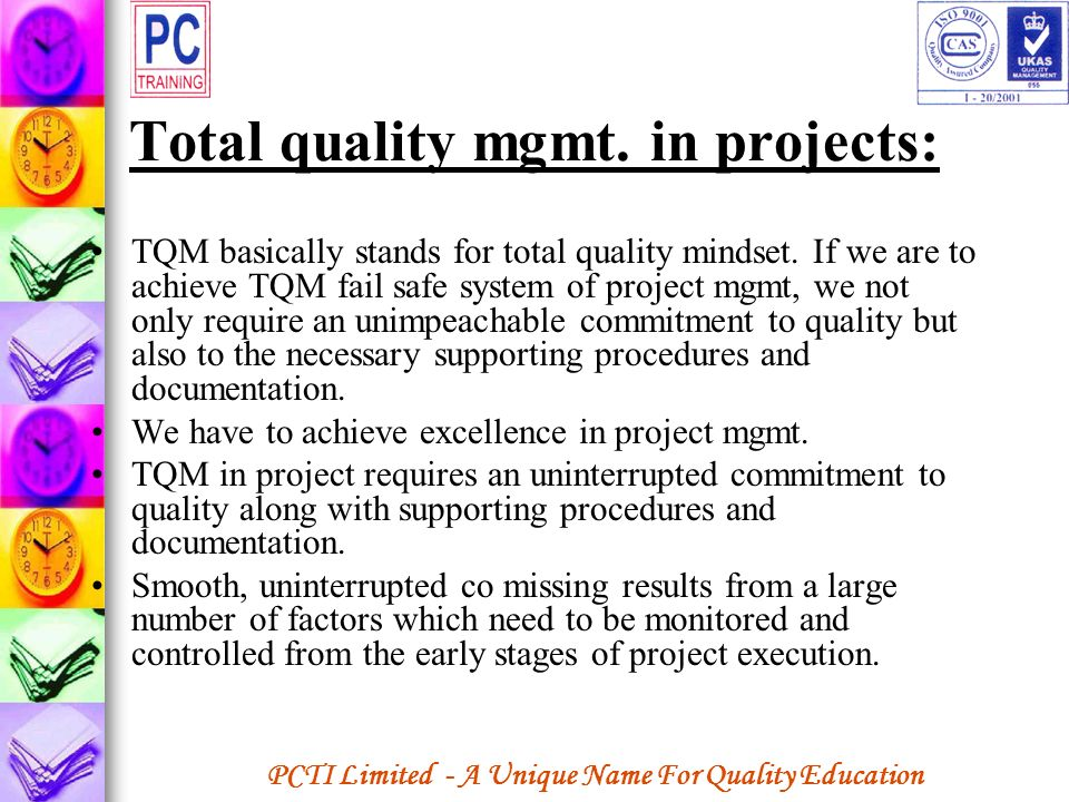 Total quality mgmt. in projects: