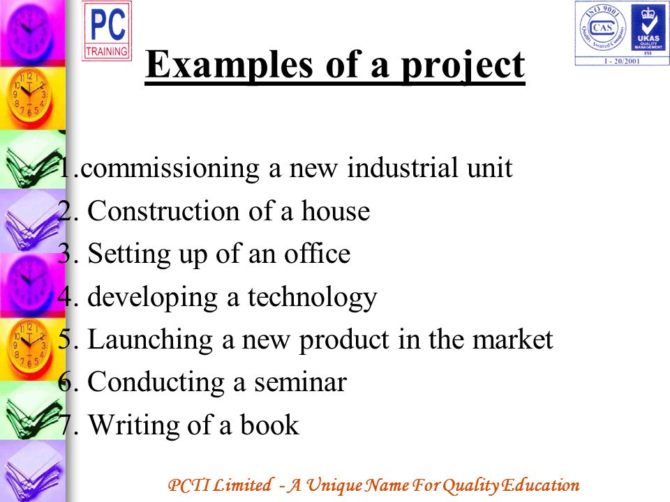 Examples of a project 1.commissioning a new industrial unit