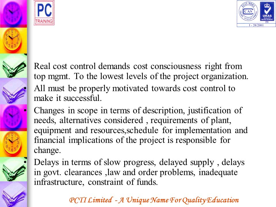 Real cost control demands cost consciousness right from top mgmt