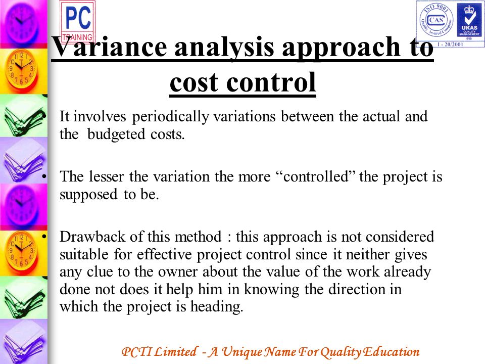 Variance analysis approach to cost control