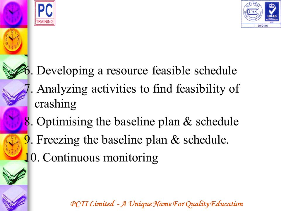 6. Developing a resource feasible schedule