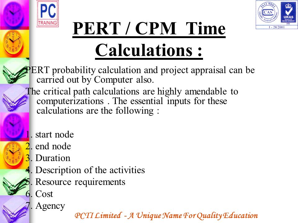 PERT / CPM Time Calculations :