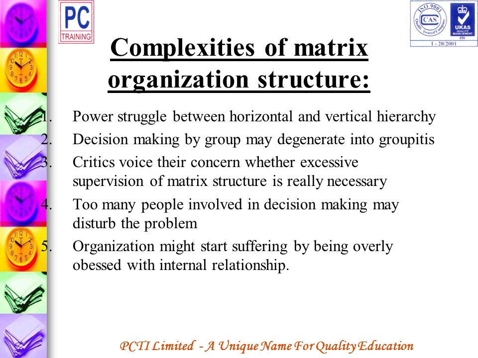 Complexities of matrix organization structure: