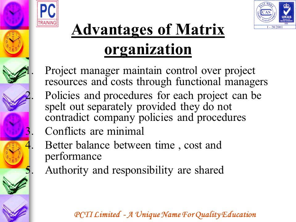 Advantages of Matrix organization