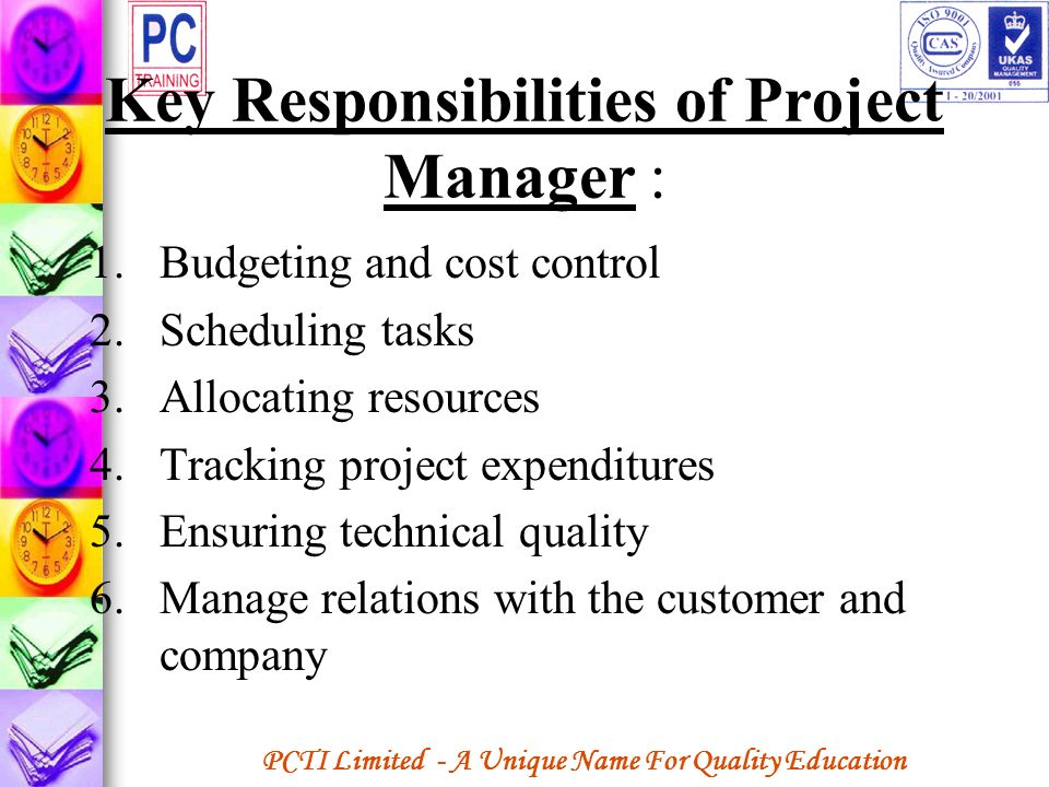 Key Responsibilities of Project Manager :
